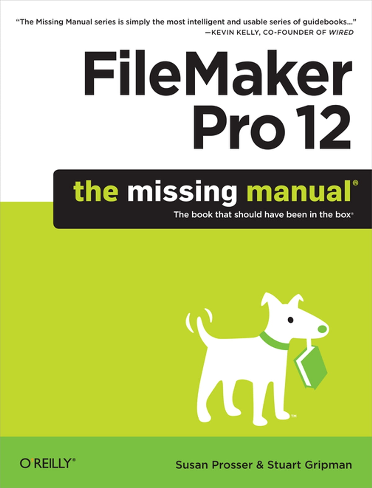 FileMaker Pro 12: The Missing Manual eBook by Susan Prosser - 9781449332396  | Rakuten Kobo