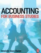 Accounting for Business Studies ebook by Aneirin Owen
