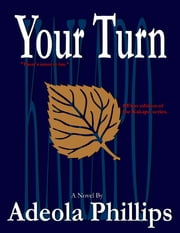 Your Turn ebook by Adeola Phillips