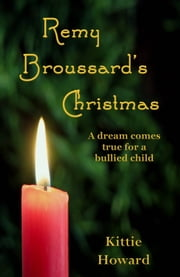 Remy Broussard's Christmas ebook by Kittie Howard