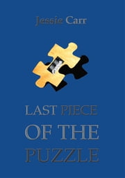 Last Piece Of The Puzzle ebook by Irene A Pitura