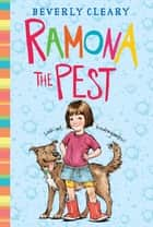 Ramona the Pest ebook by Beverly Cleary, Jacqueline Rogers