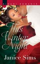 This Winter Night ebook by Janice Sims