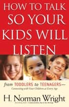 Quicklet on adele faber and elaine mazlishs how to talk so kids how to talk so your kids will listen ebook by h norman wright fandeluxe Document