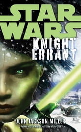 Knight Errant: Star Wars Legends ebook by John Jackson Miller