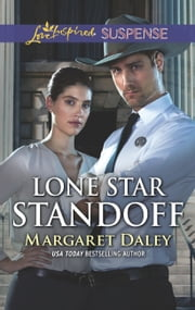 Lone Star Standoff (Mills & Boon Love Inspired Suspense) (FBI: Special Crimes Unit, Book 4) ebook by Margaret Daley