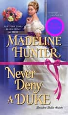 Never Deny a Duke 電子書 by Madeline Hunter