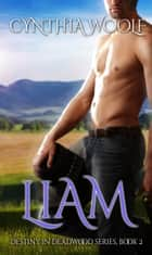 Liam ebook by Cynthia Woolf