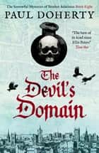The Devil's Domain ebook by Paul Doherty