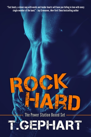 Rock Hard- The Power Station Boxed Set ebook by T Gephart