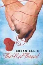 The Red Thread ebook by Bryan Ellis