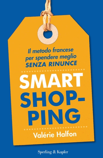 Smart shopping eBook by Valérie Halfon