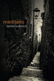 Meditatio ebook by Osmar Ludovico