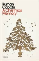 A Christmas Memory ebook by Truman Capote