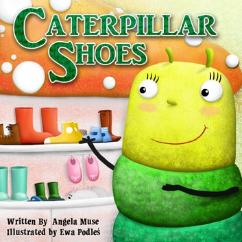 Caterpillar Shoes ebook by Angela Muse