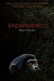 Endangered ebook by Eliot Schrefer