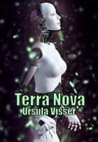 Terra Nova ebook by Ursula Visser