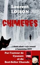 Chimères ebook by Laurent LOISON