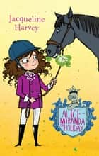 Alice-Miranda On Holiday - Alice-Miranda 2 ebook by Mrs Jacqueline Harvey