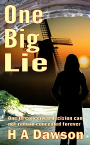 One Big Lie ebook by H A Dawson