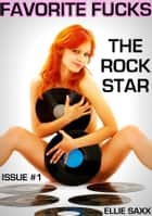 The Rock Star ebook by Ellie Saxx