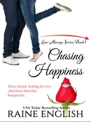 Chasing Happiness ebook by Raine English