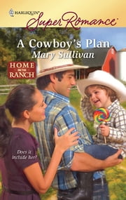 A Cowboy's Plan ebook by Mary Sullivan
