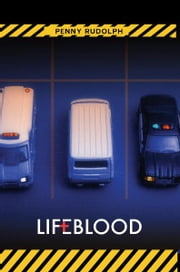 Lifeblood - A Rachel Chavez Mystery ebook by Penny Rudolph