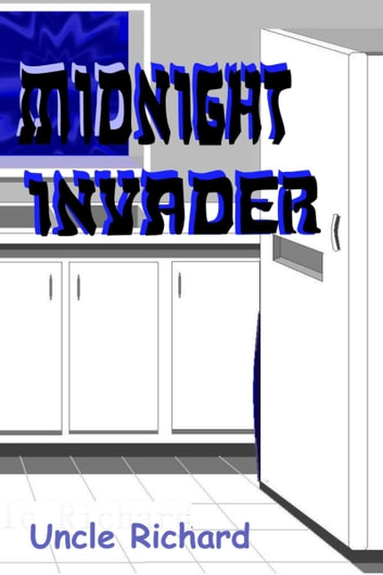 Midnight Invader ebook by Uncle Richard