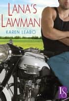 Lana's Lawman ebook by Karen Leabo