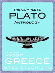 The Complete Plato Anthology ebook by Plato