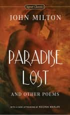 Paradise Lost and Other Poems ebook by John Milton, Edward Le Comte, Regina Marler,...