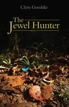 The Jewel Hunter ebook by