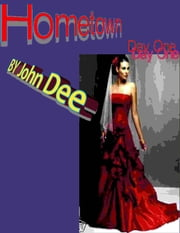 Hometown, Day One ebook by John Dee