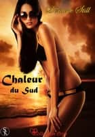 Chaleur de Sud ebook by Doriane Still