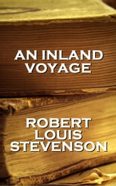 Robert Louis Stevenson's An Inland Voyage ebook by Robert Louis Stevenson