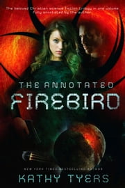The Annotated Firebird ebook by Kathy Tyers