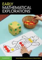 Early Mathematical Explorations ebook by Nicola Yelland, Carmel Diezmann, Deborah Butler