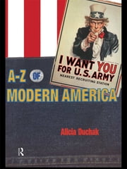 An A-Z of Modern America ebook by Alicia Duchak