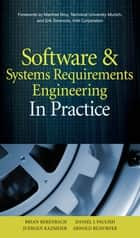 Software & Systems Requirements Engineering: In Practice ebook by Brian Berenbach,Daniel Paulish,Juergen Kazmeier,Arnold Rudorfer