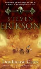 Deadhouse Gates - (Malazan Book Of Fallen 2) eBook by Steven Erikson