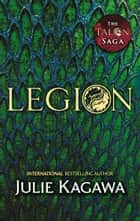 Legion (The Talon Saga, Book 4) ebook by Julie Kagawa