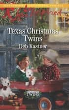 Texas Christmas Twins ebook by Deb Kastner