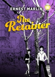 The Retainer ebook by Ernest Marlin