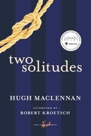 Two Solitudes ebook by Hugh Maclennan,Robert Kroetsch