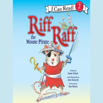 Riff Raff the Mouse Pirate audiobook by Susan Schade