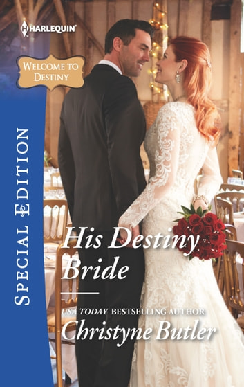 His Destiny Bride ebook by Christyne Butler