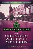 Poisonous Lies ebook by Diane Janes