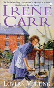 Lovers Meeting ebook by Irene Carr