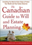 The Canadian Guide to Will and Estate Planning: Everything You Need to Know Today to Protect Your Wealth and Your Family Tomorrow 3E